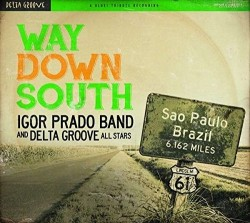 Prado Igor Band- Way Down South