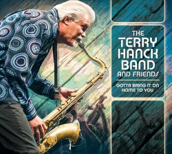 Hanck Terry- Gotta Bring It On Home To You