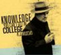 Mischo RJ- Knowledge You Can't Get In College
