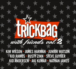 Trickbag- With Friends VOLUME 2