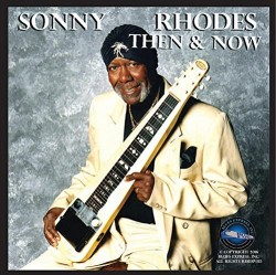 Rhodes Sonny- Then & Now