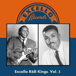 EXCELLO R&B Kings- Volume 3