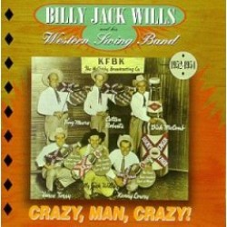 Wills Billy Jack- Crazy Man Crazy!!!