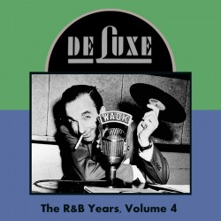 DELUXE RECORDS- The R&B Years Vol 4