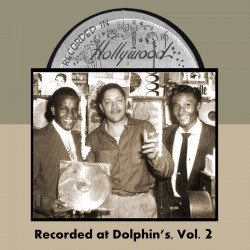 Recorded At Dolphin's- Volume 2