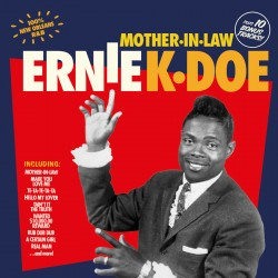 K-Doe Ernie- Mother In Law