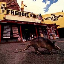 King Freddie- Best Of Shelter Years