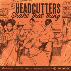 Headcutters- Shake That Thing
