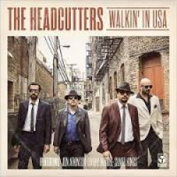 Headcutters- Walkin In USA