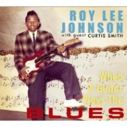 Johnson Roy Lee- When A Guitar Plays the Blues