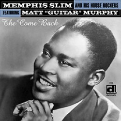 Memphis Slim & the House Rockers-The Comeback