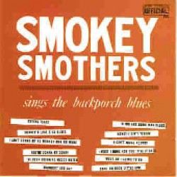 Smothers Smokey- Sings The Backporch Blues