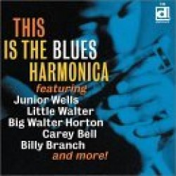This Is The Blues Harmonica- Vol. 1