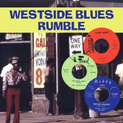 Westside BLUES Rumble- Rare 60's Chicago Blues