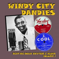 Windy City Dandies- Chicago Rhythm & Blues Vol. 1