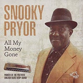 Pryor Snooky- All My Moneys Gone
