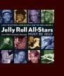 Jelly Roll All Stars-  Must Be Jelly- Live in Mississippi